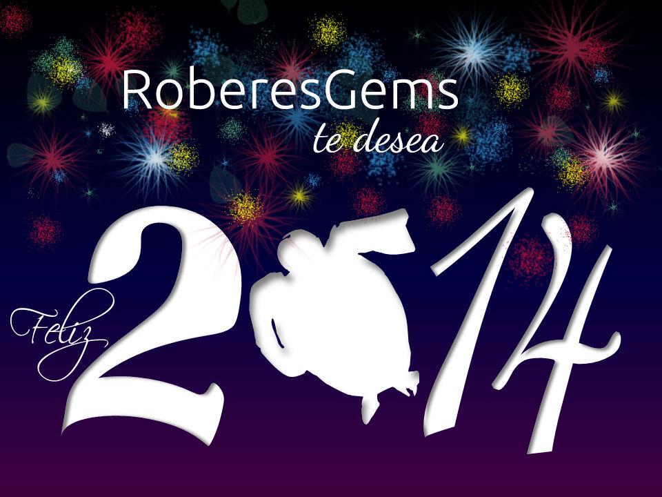 Feliz 2014. RoberesGems